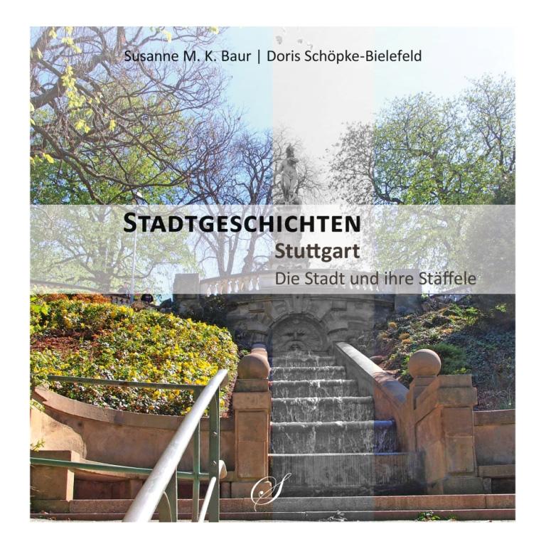 stadtgeschichten 2016 stuttgart + staeffele